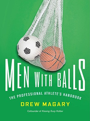 Men with Balls: The Professional Athlete's Handbook Cover Image