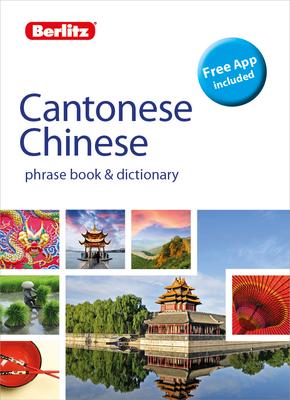 Berlitz Phrase Book & Dictionary Cantonese Chinese(bilingual Dictionary) (Berlitz Phrasebooks) Cover Image