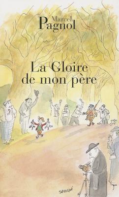 La Gloire de Mon Père (Fortunio) Cover Image