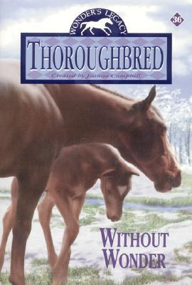 Thoroughbred #36:  Without Wonder Cover Image