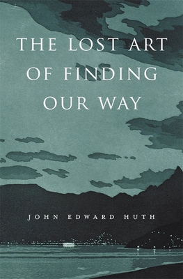 Lost Art of Finding Our Way Cover Image