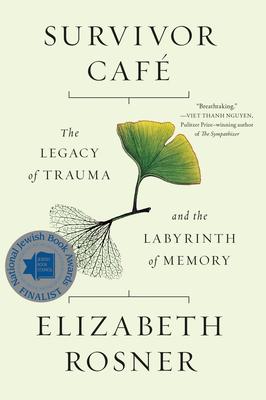 SURVIVOR CAFE, by Elizabeth Rosner