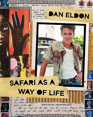 Dan Eldon: Safari As a Way of Life Cover Image