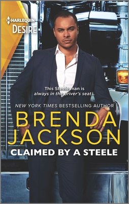 Claimed by a Steele: A Sexy Contemporary Billionaire Romance Cover Image