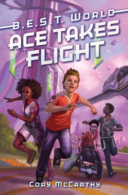 Ace Takes Flight (B.E.S.T. World #1) Cover Image