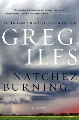 Natchez Burning: A Novel (Penn Cage Novels #4) Cover Image