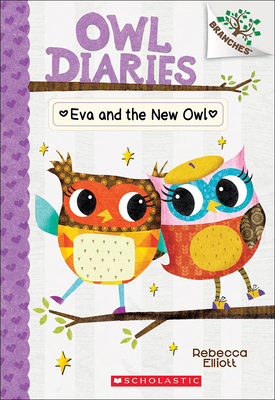 Eva and the New Owl (Owl Diaries #4) Cover Image