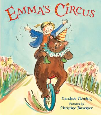 Emma's Circus by Candace Fleming