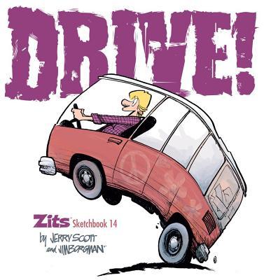 Drive!: Zits Sketchbook No. 14 Cover Image
