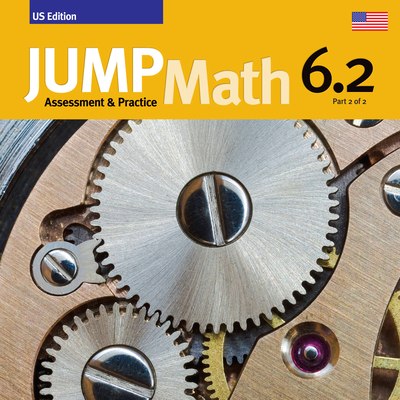 Jump Math AP Book 6.2: Us Common Core Edition Cover Image