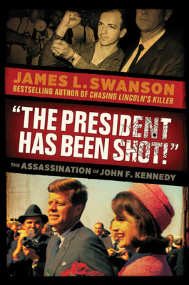 """Cover for """"The President Has Been Shot!"""""""