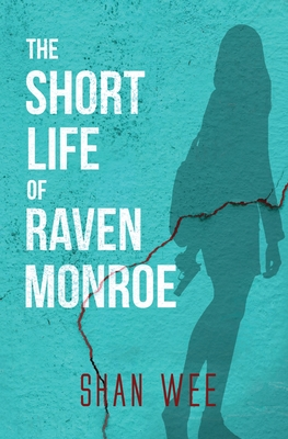 The Short Life of Raven Monroe Cover Image