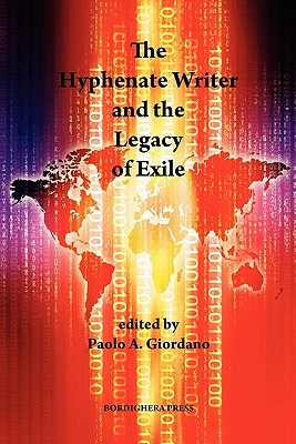 The Hyphenate Writer and the Legacy of Exile Cover Image