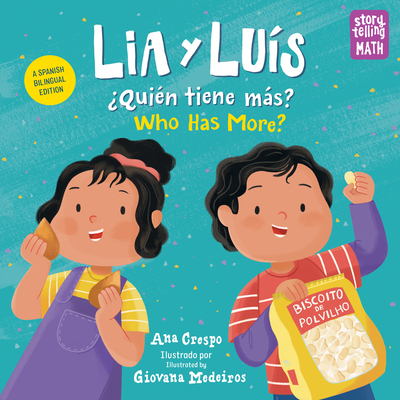 Lia & Luís Quiene Tiene Mas? / Lia & Luís Who Has More?: Who Has More? Bilingual Cover Image