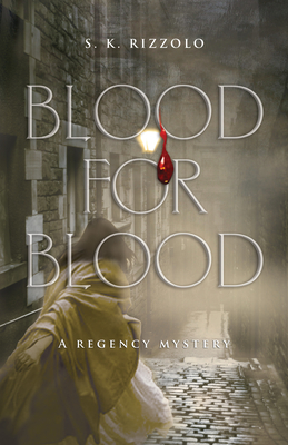 Blood for Blood: A Regency Mystery (John Chase Mysteries) Cover Image