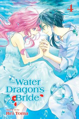 Cover for The Water Dragon's Bride, Vol. 4 (The Water Dragon's Bride #4)