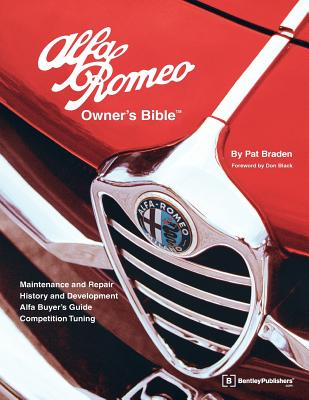 Alfa Romeo Owners Bible: A Hands-On Guide to Getting the Most From Your Alfa Cover Image