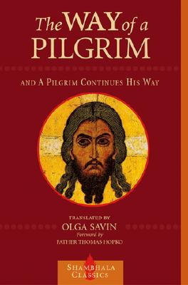 The Way of a Pilgrim and a Pilgrim Continues His Way Cover Image