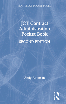 JCT Contract Administration Pocket Book (Routledge Pocket Books) Cover Image