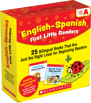 English-Spanish First Little Readers: Guided Reading Level A (Parent Pack): 25 Bilingual Books That are Just the Right Level for Beginning Readers Cover Image