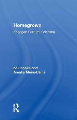 Homegrown: Engaged Cultural Criticism Cover Image