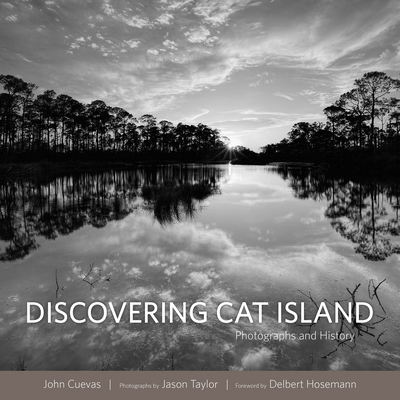 Discovering Cat Island: Photographs and History Cover Image