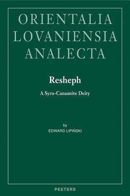 Resheph: A Syro-Canaanite Deity (Orientalia Lovaniensia Analecta #181) Cover Image