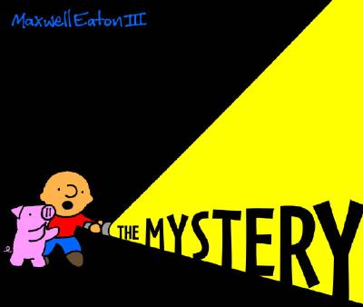 The Adventures of Max and Pinky: The Mystery Cover Image