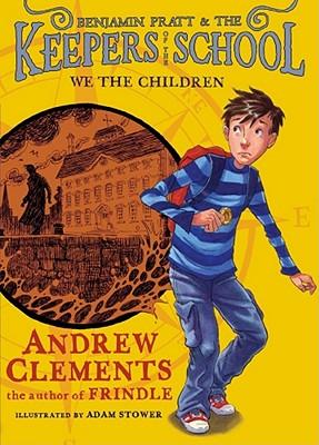 We the Children (Benjamin Pratt & the Keepers of the School #1) Cover Image