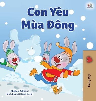 I Love Winter (Vietnamese Children's Book) (Vietnamese Bedtime Collection) Cover Image