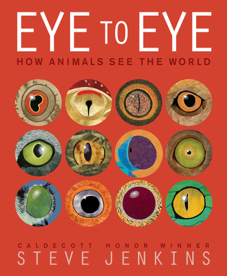 Eye to Eye: How Animals See The World Cover Image