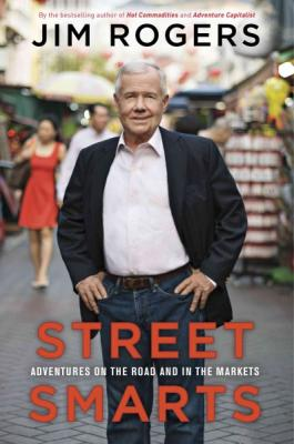 Street Smarts: Adventures on the Road and in the Markets Cover Image