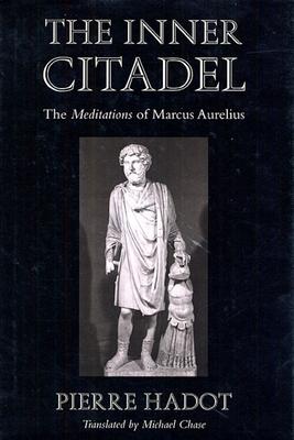 The Inner Citadel: The Meditations of Marcus Aurelius Cover Image