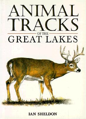 Animal Tracks of the Great Lakes Cover Image