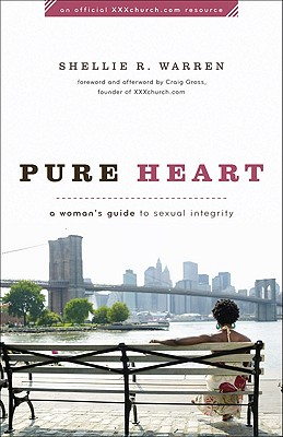Pure Heart: A Woman's Guide to Sexual Integrity Cover Image