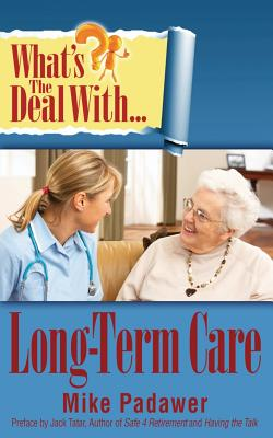 What's the Deal with Long-Term Care? Cover Image