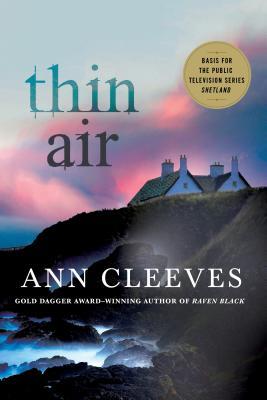 Thin Air: A Shetland Mystery (Shetland Island Mysteries #6) Cover Image