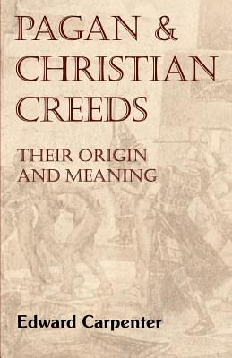 Cover for Pagan and Christian Creeds