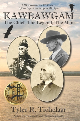 Kawbawgam: The Chief, The Legend, The Man Cover Image