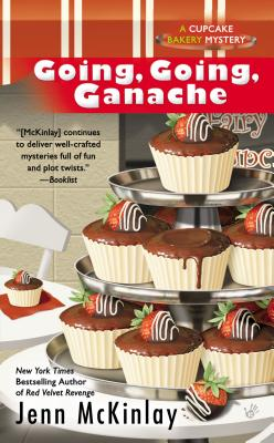 Going, Going, Ganache (Cupcake Bakery Mystery #5) Cover Image