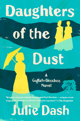 Daughters of the Dust: A Novel Cover Image