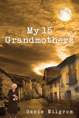 My 15 Grandmothers Cover Image