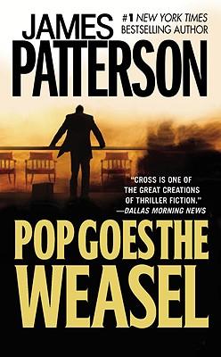 Pop Goes the Weasel (Alex Cross Novels) Cover Image