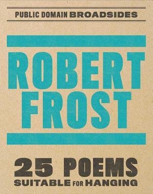 Robert Frost Broadsides Cover Image