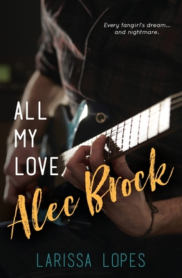 All My Love, Alec Brock Cover Image