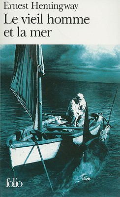 Le Vieil Homme Et la Mer = The Old Man and the Sea Cover Image