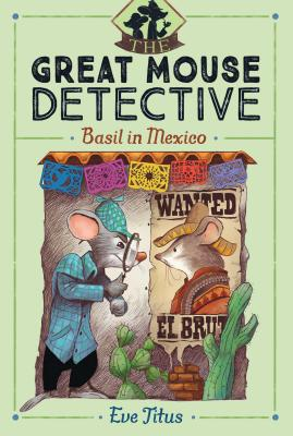 Basil in Mexico (The Great Mouse Detective #3) Cover Image