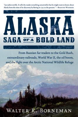 Alaska: Saga of a Bold Land Cover Image