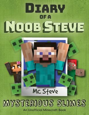 Diary of a Minecraft Noob Steve: Book 2 - Mysterious Slimes Cover Image
