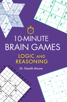 10-Minute Brain Games: Logic and Reasoning Cover Image